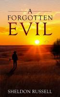 A Forgotten Evil