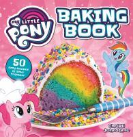 My Little Pony Baking Book
