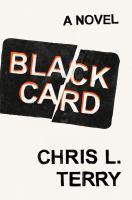 Cover image for Black card : a novel