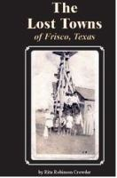 The Lost Towns of Frisco, Texas