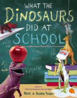 What the Dinosaurs Did at School [VOX Book]