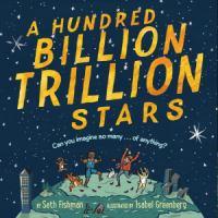 A Hundred Billion Trillion Stars [VOX Book]