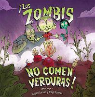 Los zombis no comen verduras