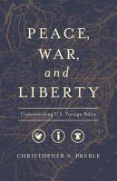 Peace, War, and Liberty