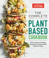 The Complete Plant Based Cookbook