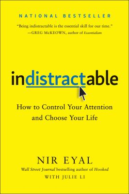 Indistractable: How to Control Your Attention and Choose Your Life(book-cover)