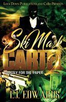 Ski Ma$k Cartel