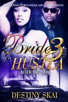 Bride of A Hustla 3
