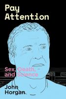 Pay attention : sex, death, and science