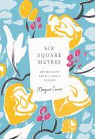 Six Square Metres