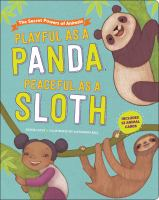 Playful As A Panda, Peaceful As A Sloth: The Secret Powers Of Animals