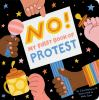 No! My first book of protest