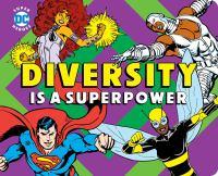 Diversity Is A Superpower