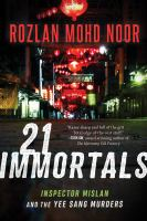 21 Immortals : Inspector Mislan and the Yee Sang Murders