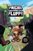 THE MINECRAFT-INSPIRED MISADVENTURES OF FRIGIEL AND FLUFFY 1