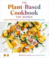 The Plant-based Cookbook for Women