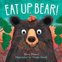 Eat Up, Bear!