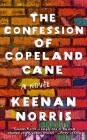 The Confession of Copeland Cane