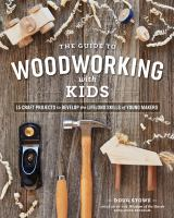 The Guide to Woodworking With Kids