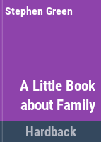 A Little Book About Family