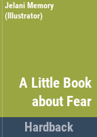 A Little Book About Fear
