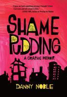 Shame Pudding