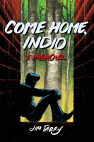 Come Home, Indio