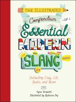 The Illustrated Compendium of Essential Modern Slang