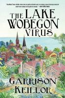 The Lake Wobegon Virus