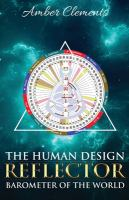 Human Design Reflector: Barometer Of The World