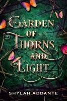 Garden-of-thorns-and-light-