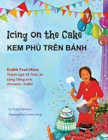 Icing on the cake : nh : th nh ng� v� n b� ng Ti