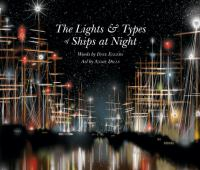 The Lights & Types of Ships at Night