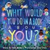 What would you do in a book about you? [sound recording]
