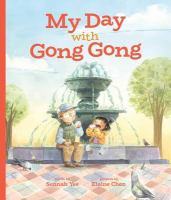 My day with Gong Gong [sound recording]