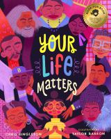 Your life matters1 volume (unpaged) : color illustrations ; 27 cm