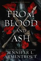 From Blood And Ash ( Blood And Ash #1 )  - Being Reviewed For Purchase