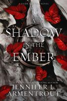 Shadow In The Ember ( Flesh And Fire #1 ) - Being Reviewed For Purchase