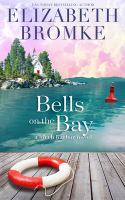 Bells-on-the-bay-:-a-Birch-Harbor-novel-