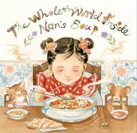 The Whole World Inside Nan's Soup
