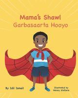 Mama's shawl  = Garbasaarta hooyo