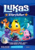 Lukas, Storyteller
