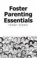 Foster Parenting Essentials