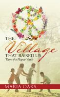 The Village That Raised Us