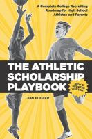 The Athletic Scholarship Playbook