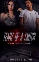 Tearz of A Snitch