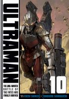 ULTRAMAN, VOLUME 10 [graphic Novel]