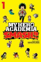 Cover of My Hero Academia: Smash!!