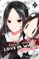 KAGUYA-SAMA LOVE IS WAR 15
