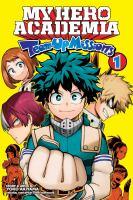 My hero academia. Team-up missions. Volume 1